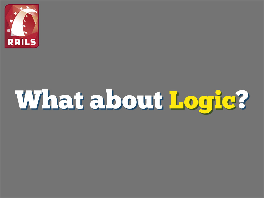 What about Logic?