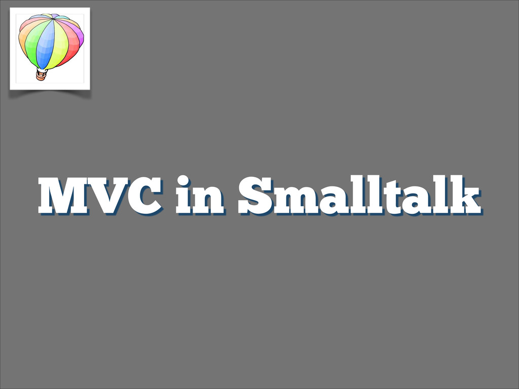MVC in Smalltalk