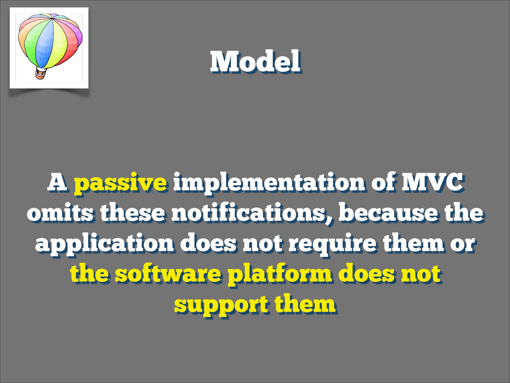Model A passive implementation of MVC omits th...
