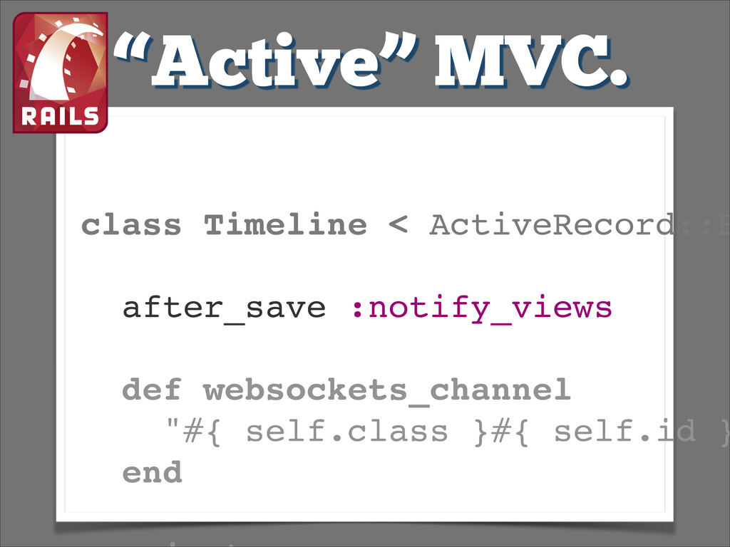 class Timeline < ActiveRecord::B ! after_save :...