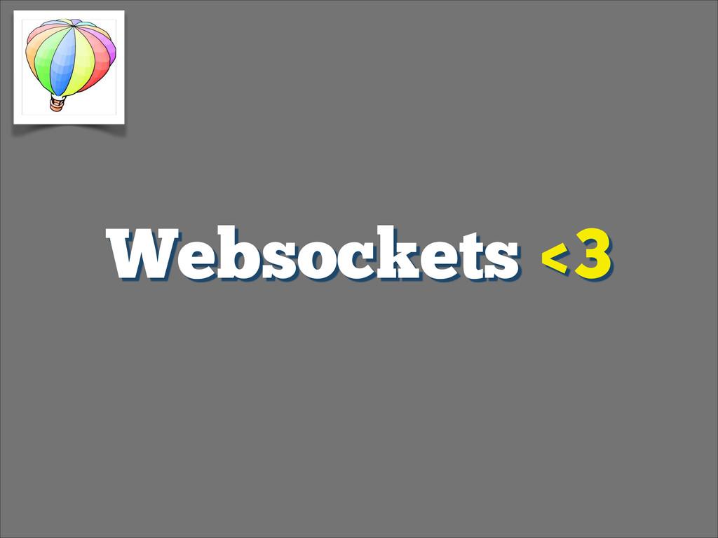 Websockets <3
