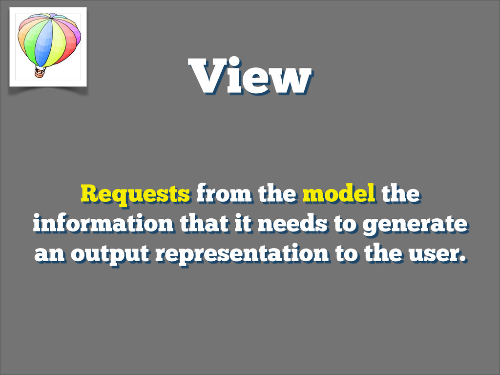 View Requests from the model the information th...