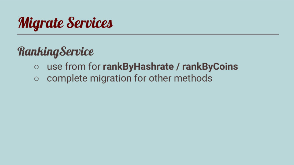 Migrate Services RankingService ○ use from for ...