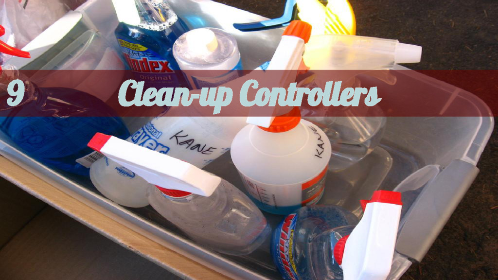 Clean-up Controllers 9