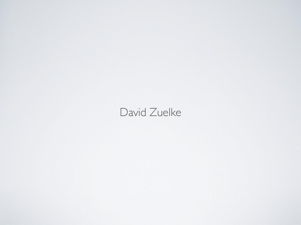 David Zuelke