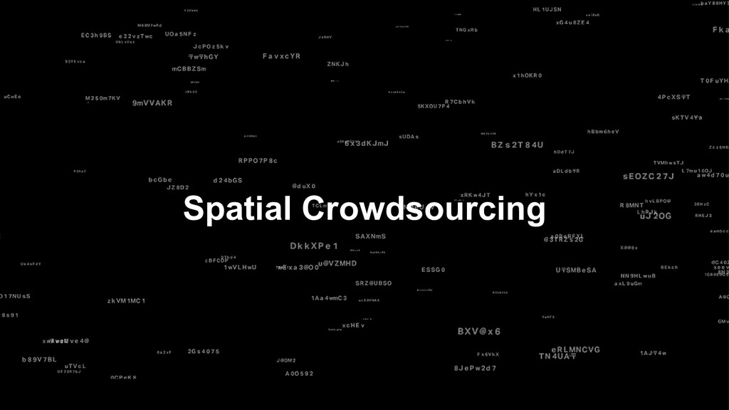 Spatial Crowdsourcing
