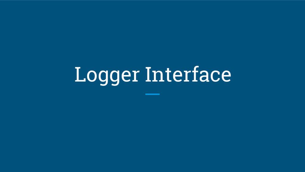 Logger Interface