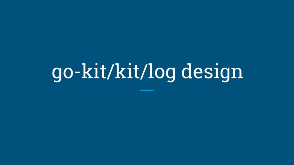 go-kit/kit/log design