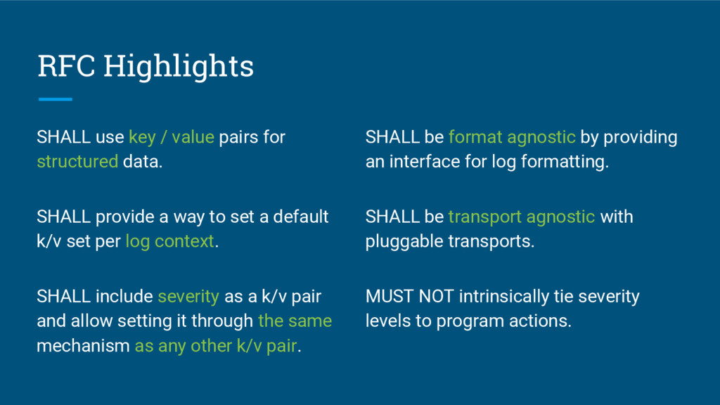 RFC Highlights SHALL use key / value pairs for ...