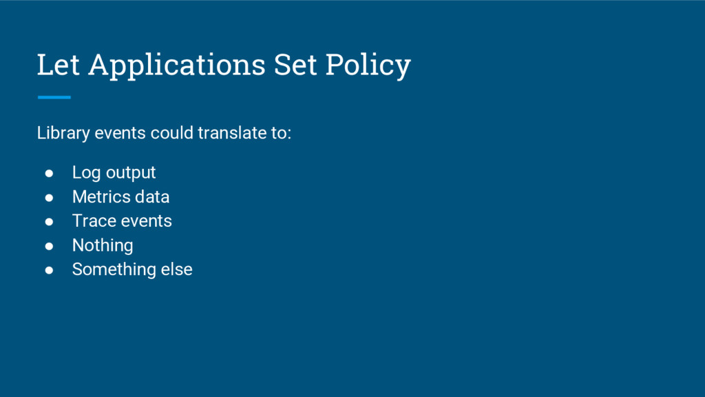 Let Applications Set Policy Library events coul...