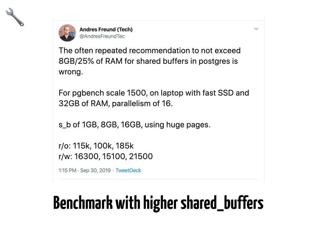 Benchmark with higher shared_buffers