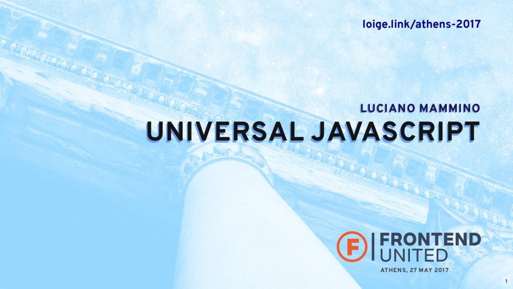 LUCIANO MAMMINO UNIVERSAL JAVASCRIPT UNIVERSAL ...