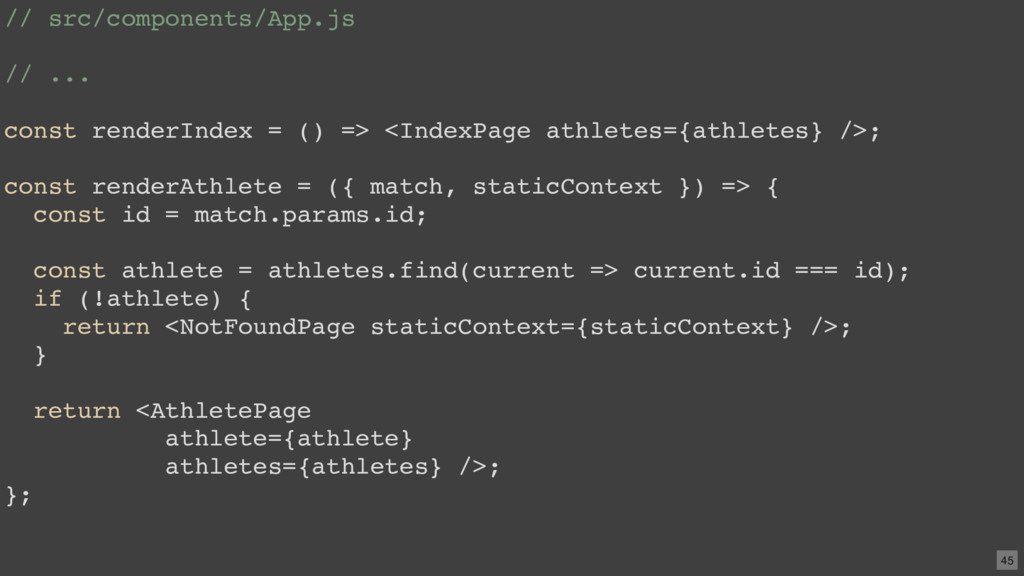// src/components/App.js // ... const renderInd...