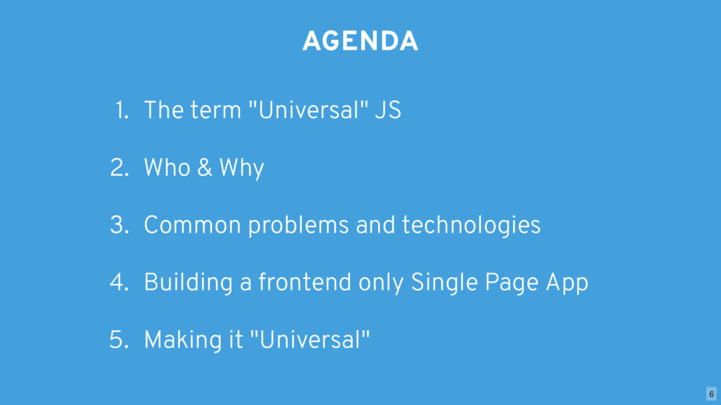 """AGENDA 1. The term """"Universal"""" JS 2. Who & Why ..."""