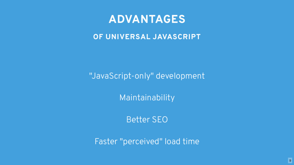 """ADVANTAGES OF UNIVERSAL JAVASCRIPT """"JavaScript-..."""
