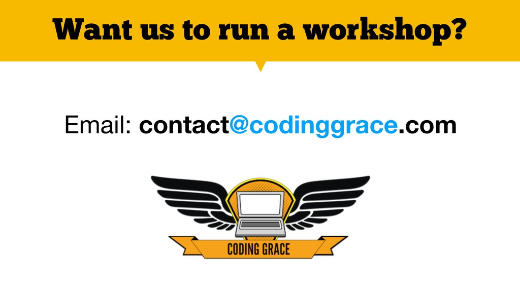 Want us to run a workshop? Email: contact@codin...