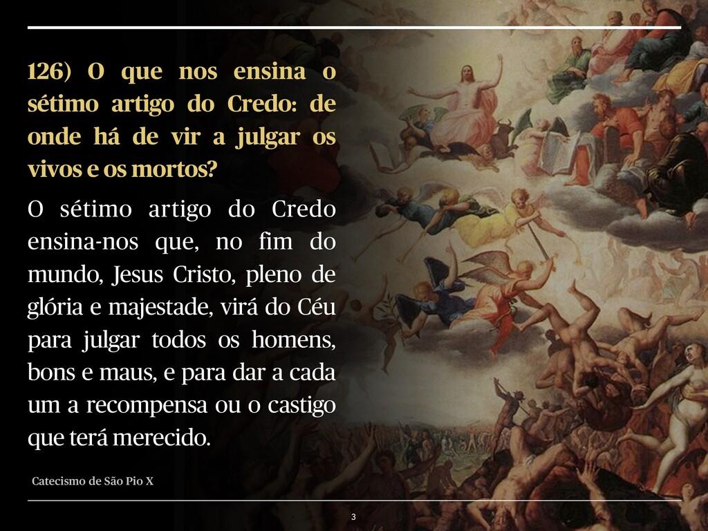 3 126) O que nos ensina o sétimo artigo do Cred...