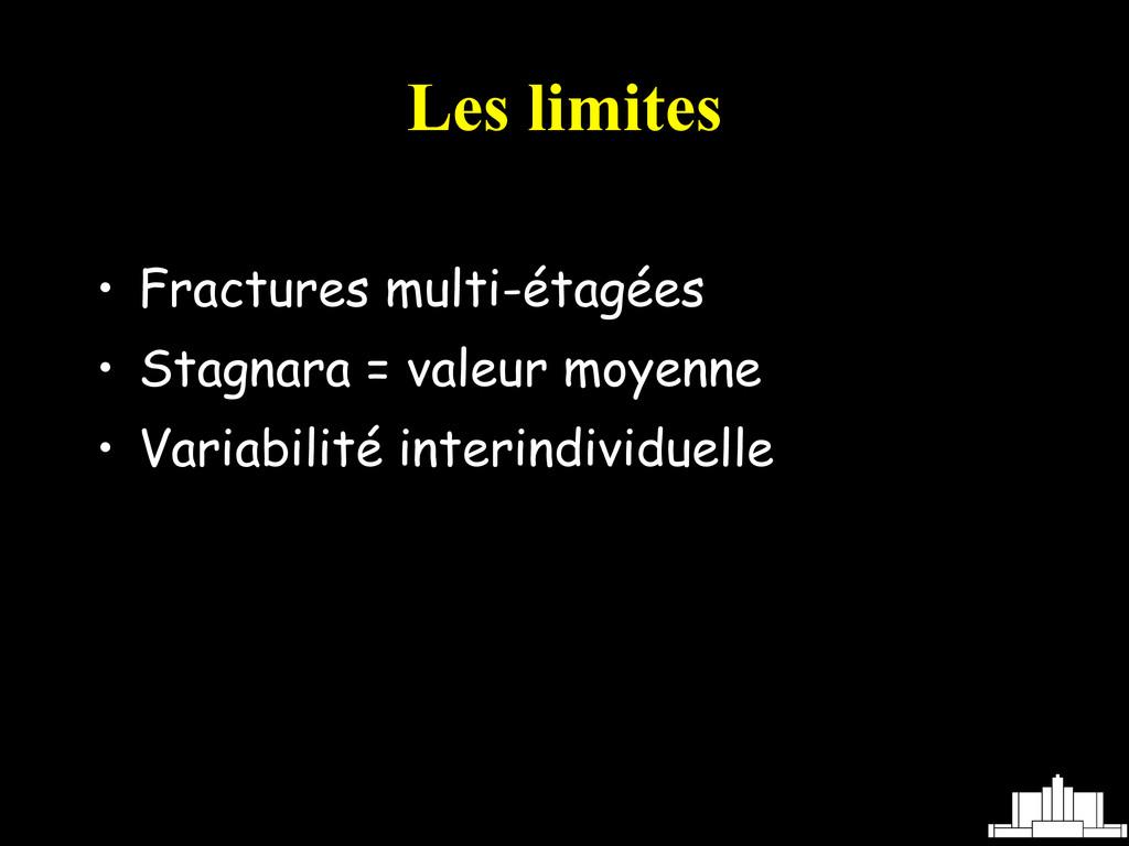 • Fractures multi-étagées • Stagnara = valeur m...
