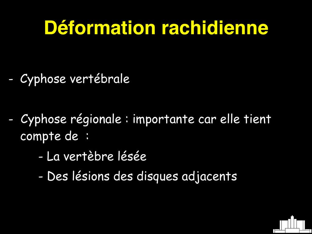 Déformation rachidienne - Cyphose vertébrale - ...