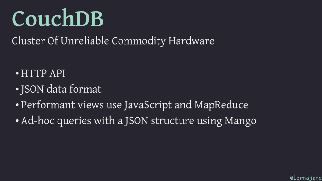 CouchDB Cluster Of Unreliable Commodity Hardwar...