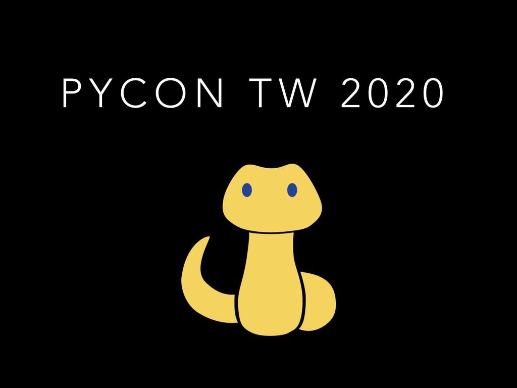 P Y C O N T W 2 0 2 0