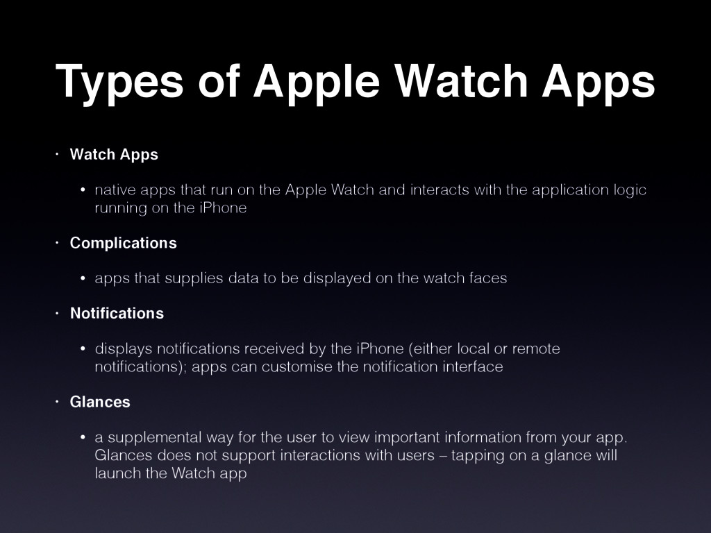 Types of Apple Watch Apps • Watch Apps • native...