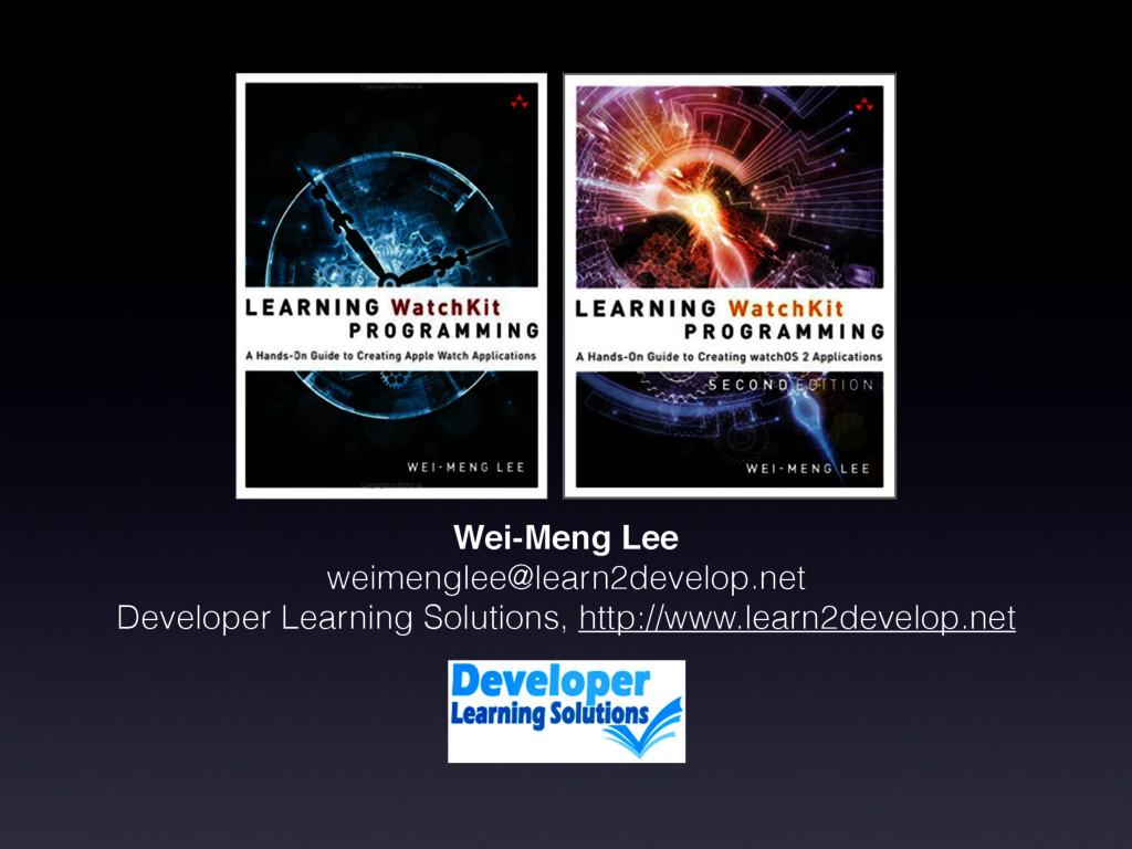 Wei-Meng Lee weimenglee@learn2develop.net Devel...