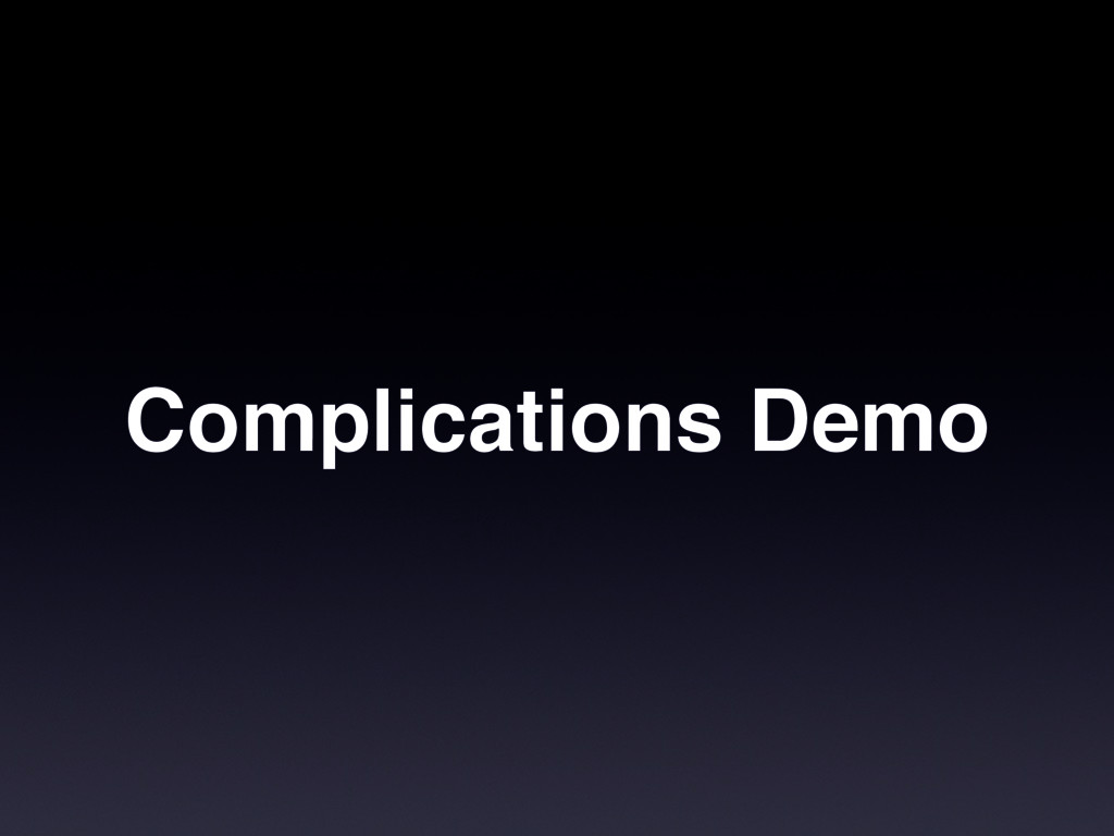 Complications Demo