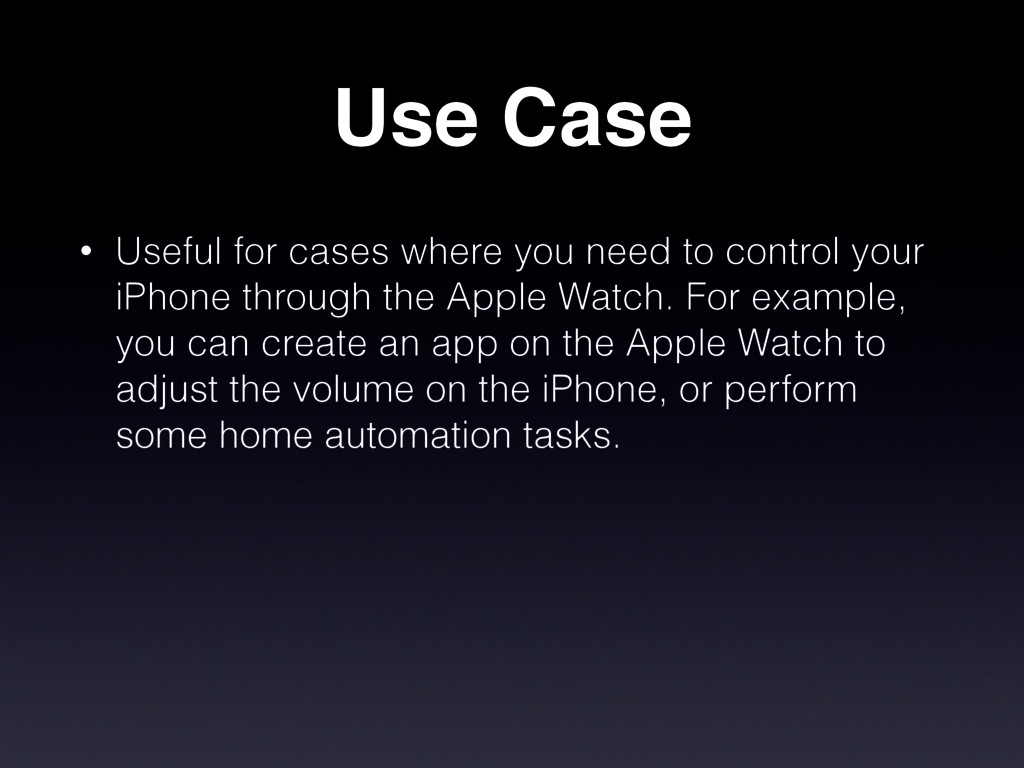 Use Case • Useful for cases where you need to c...
