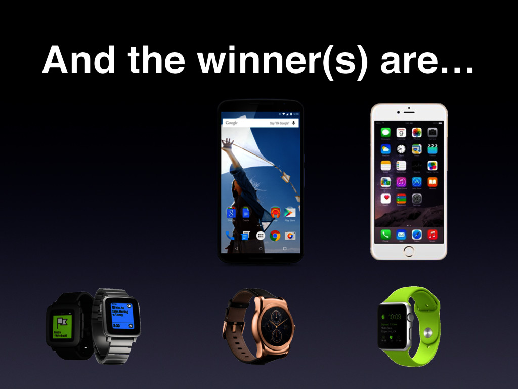 And the winner(s) are…
