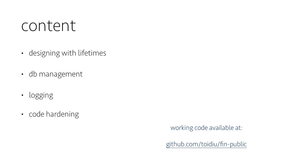 content • designing with lifetimes • db managem...