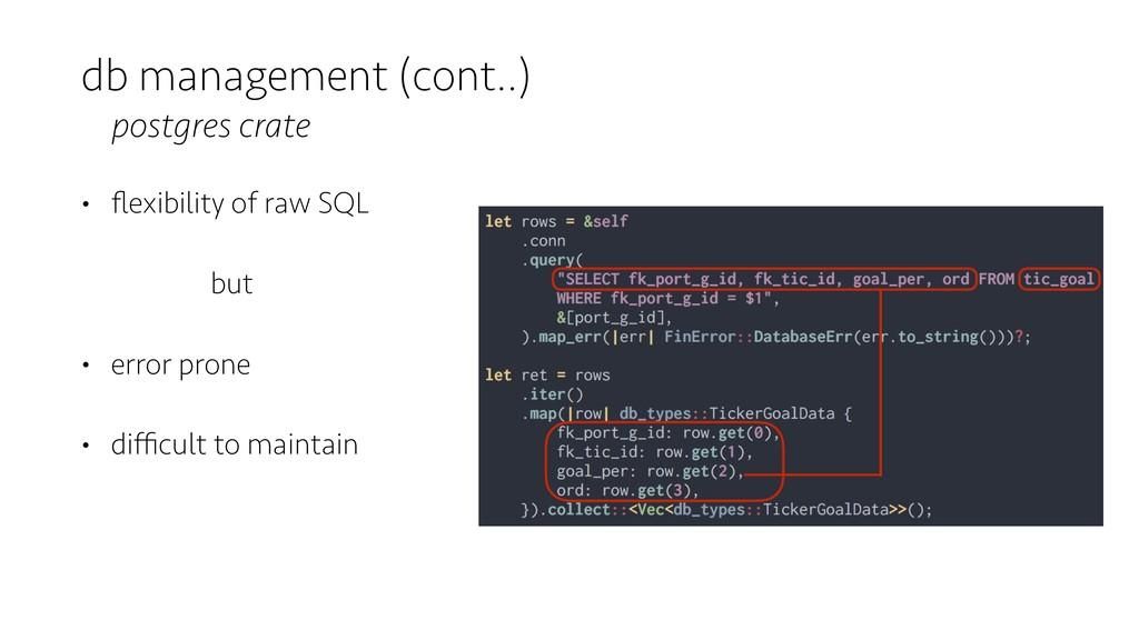 db management (cont..) postgres crate • flexibil...