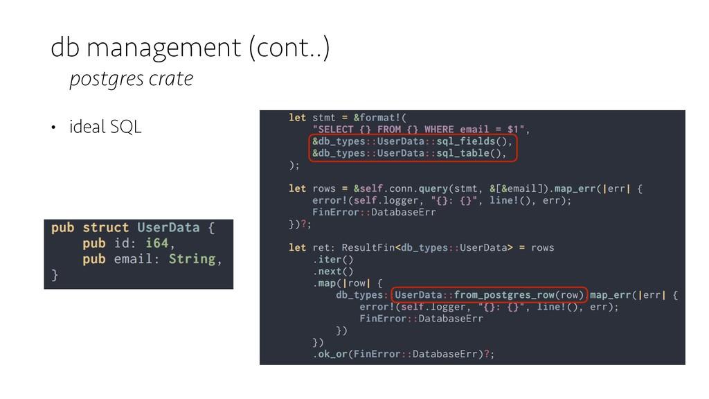 db management (cont..) postgres crate • ideal S...