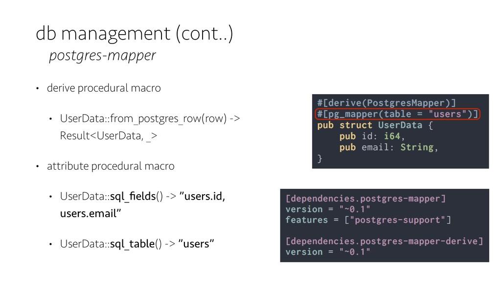 db management (cont..) postgres-mapper • derive...
