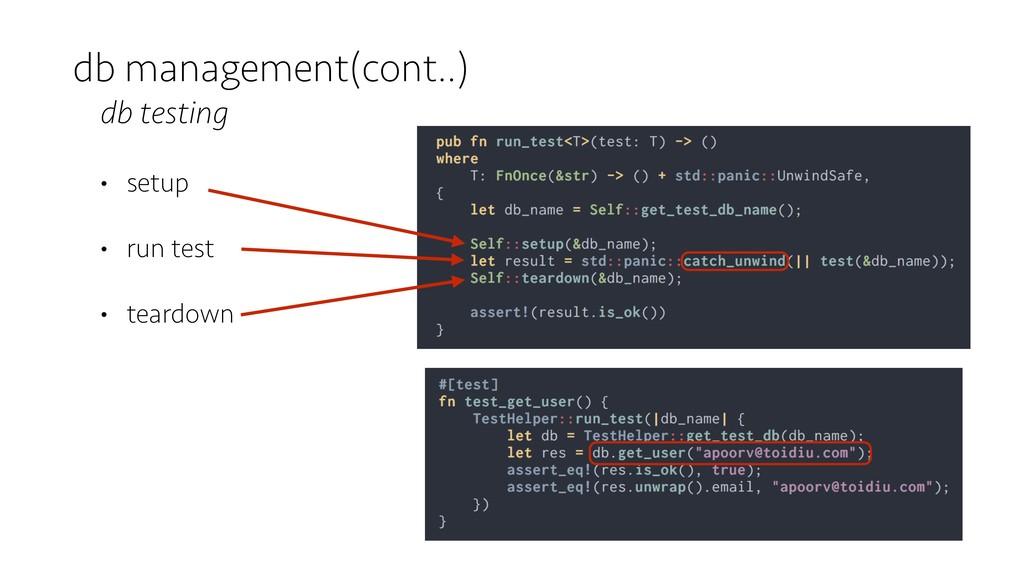 db management(cont..) db testing • setup • run ...