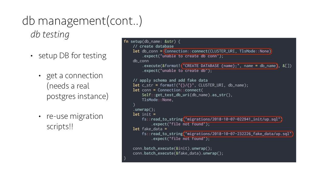 db management(cont..) db testing • setup DB for...