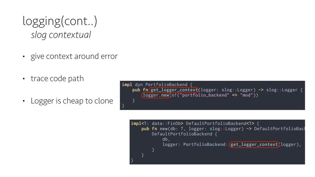 logging(cont..) slog contextual • give context ...