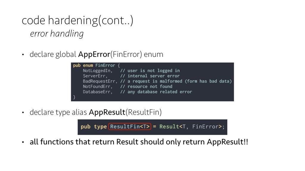code hardening(cont..) error handling • declare...