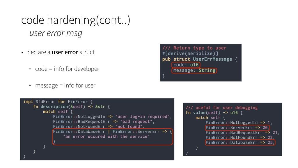 code hardening(cont..) user error msg • declare...