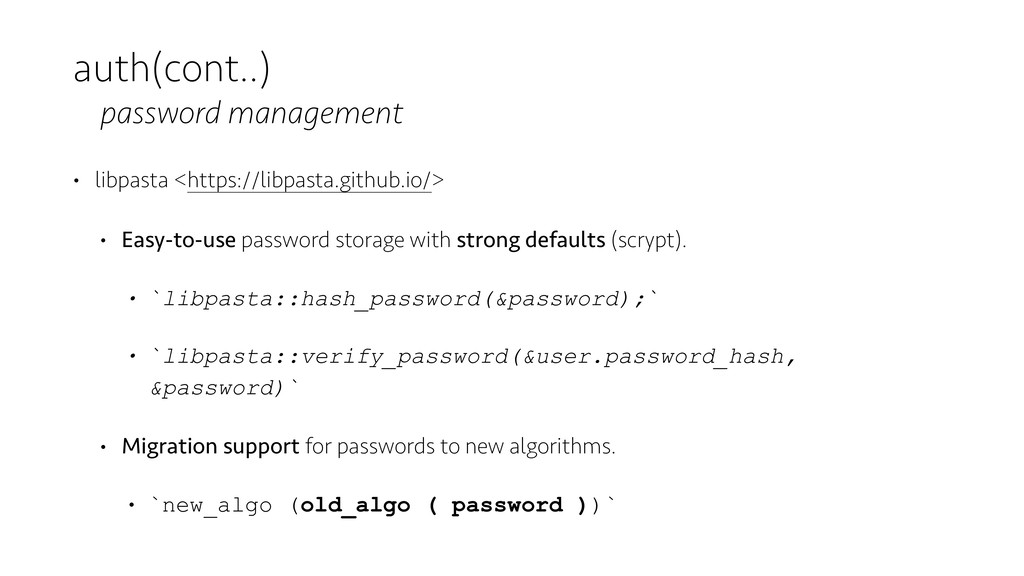 auth(cont..) password management • libpasta <ht...