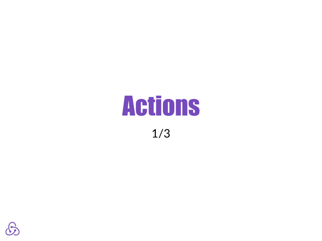 Actions 1/3