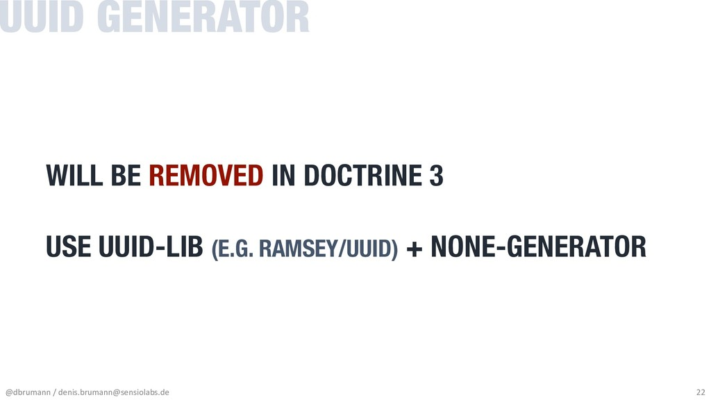 WILL BE REMOVED IN DOCTRINE 3 USE UUID-LIB (E.G...