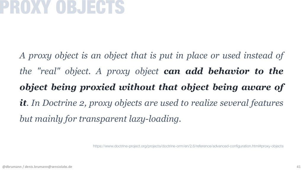 A proxy object is an object that is put in plac...