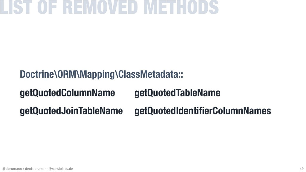 Doctrine\ORM\Mapping\ClassMetadata:: getQuotedC...