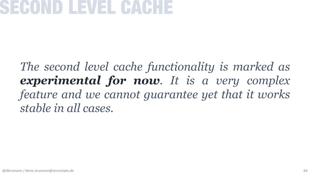 The second level cache functionality is marked ...
