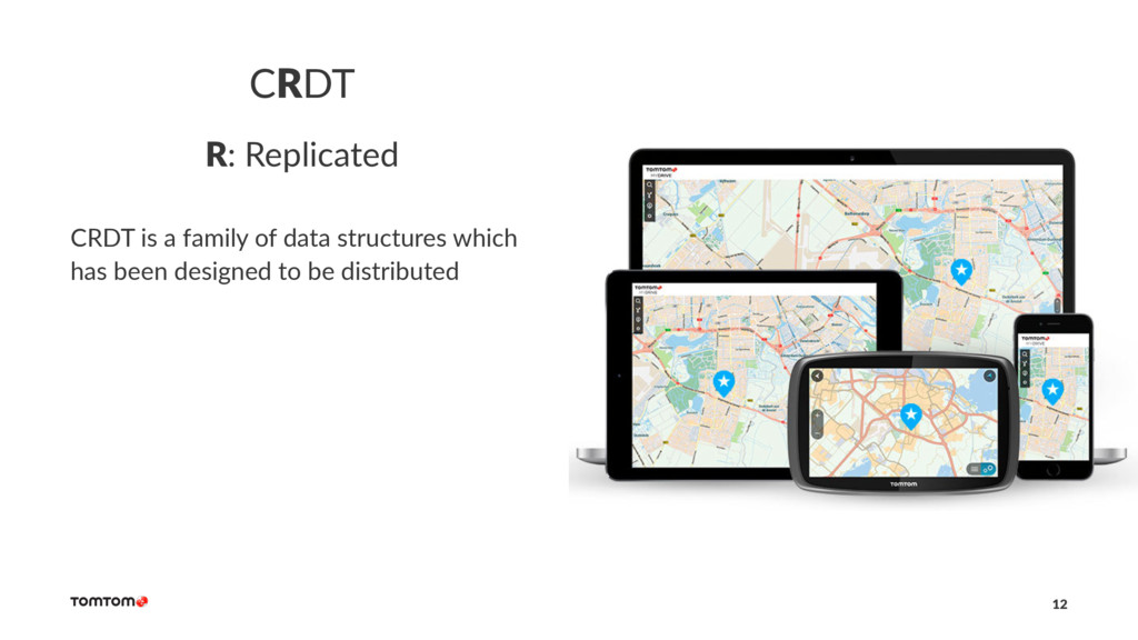CRDT R: Replicated CRDT is a family of data str...