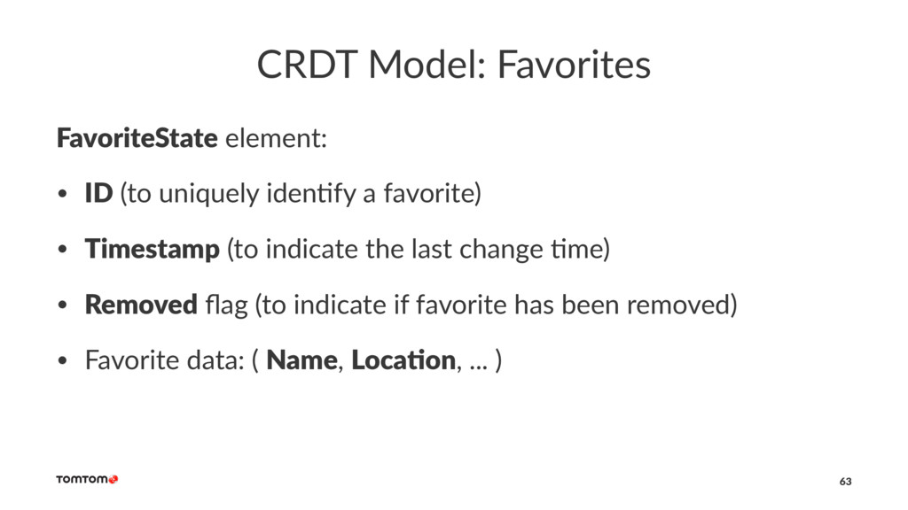 CRDT Model: Favorites FavoriteState element: • ...