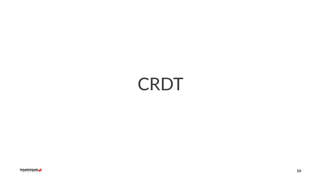 CRDT 10