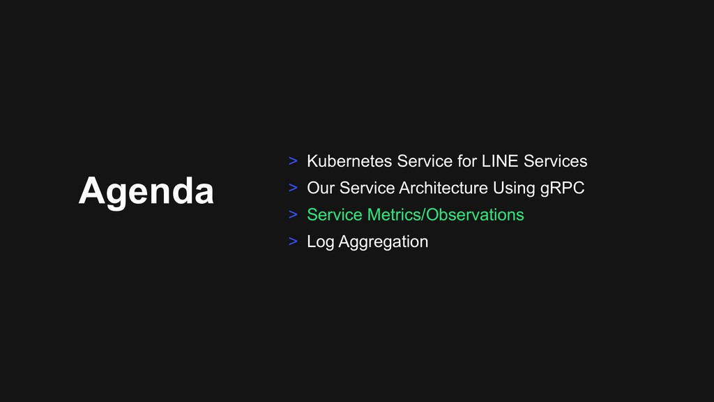 Agenda > Kubernetes Service for LINE Services >...