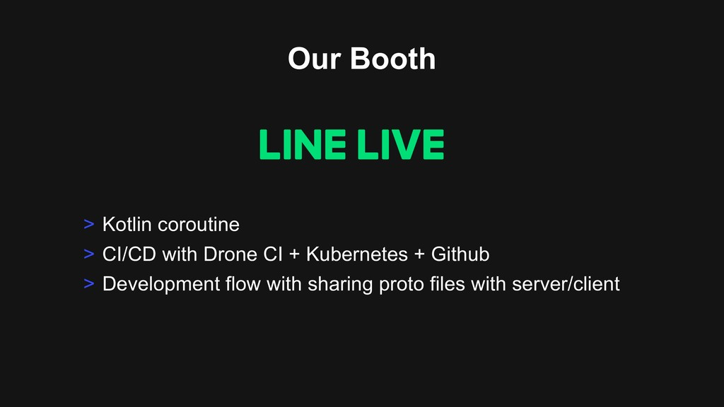 Our Booth > Kotlin coroutine > CI/CD with Drone...